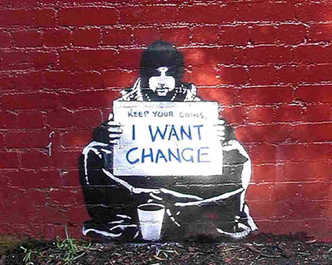 I Want Change by Banksy Urban Homeless Graffiti offset
