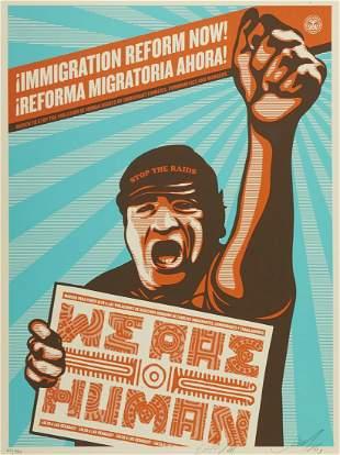"Shepard Fairey Ernesto Yerena ""Immigration Reform Now!"""