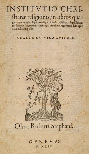412B: Calvin (Jean). Institutio Christianae Religionis,