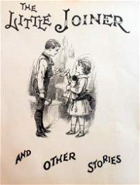 Antique 1901 The Little Joiner & Other Stories