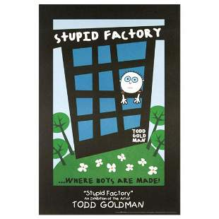 """""""Stupid Factory, Where Boys Are Made"""" Collectible"""