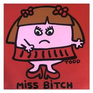 "Todd Goldman, ""Miss Bitch"" Hand Signed Original"