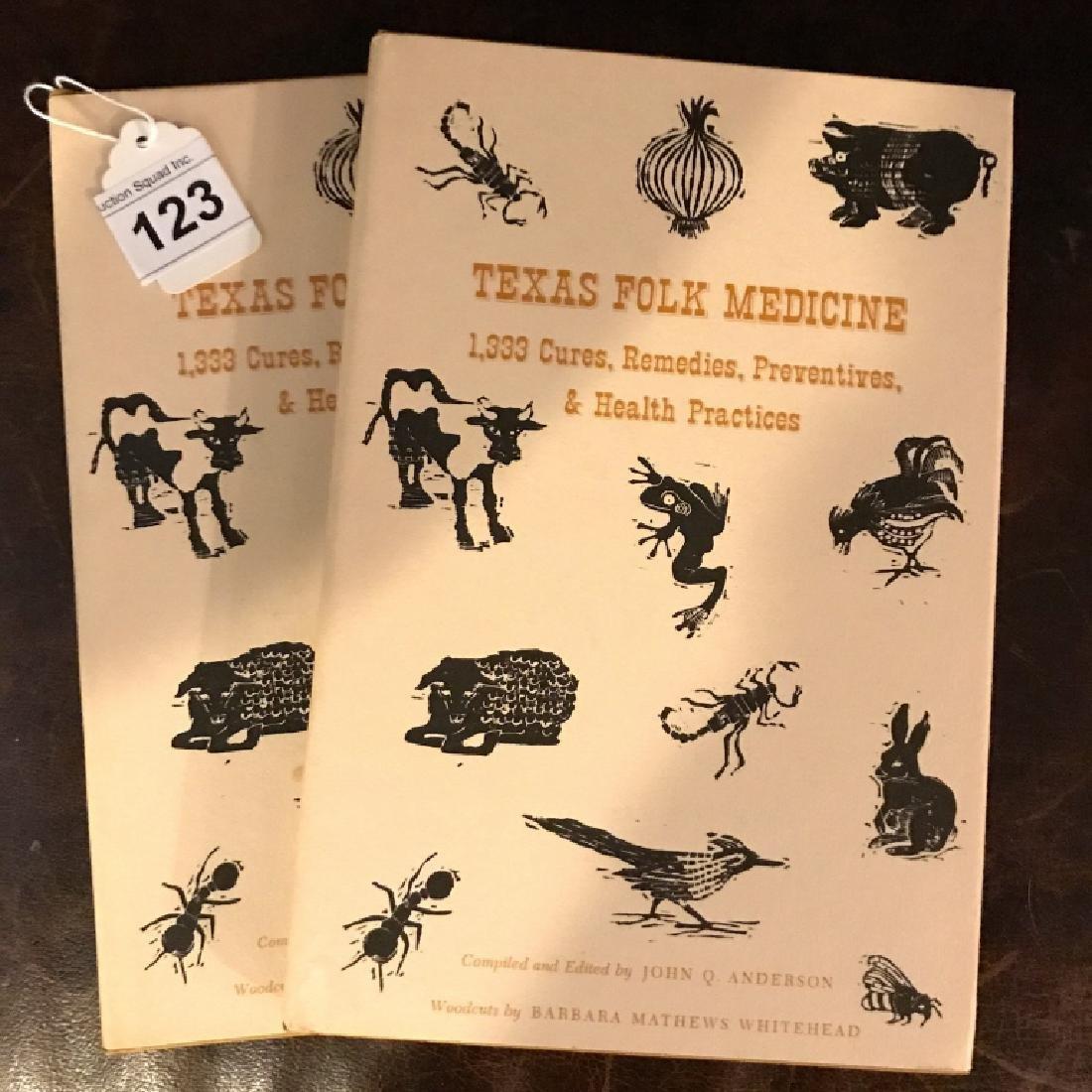""" Texas Folk Medicine"" Books By John Q Anderson"