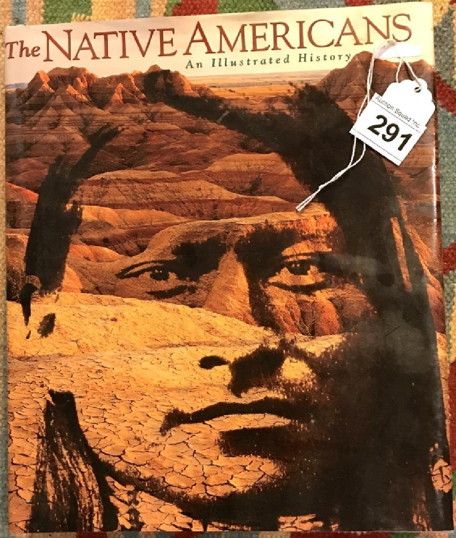 The Native Americans Book Illustrated History