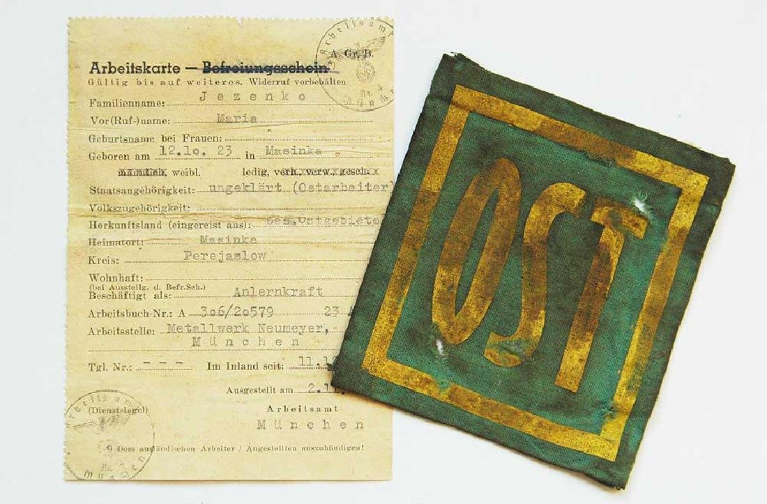 German WW2 Arbeitskarte f. Ukrainian + patch OST Worker