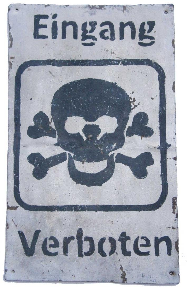 Original German WW2 Sign EINGANG VERBOTEN