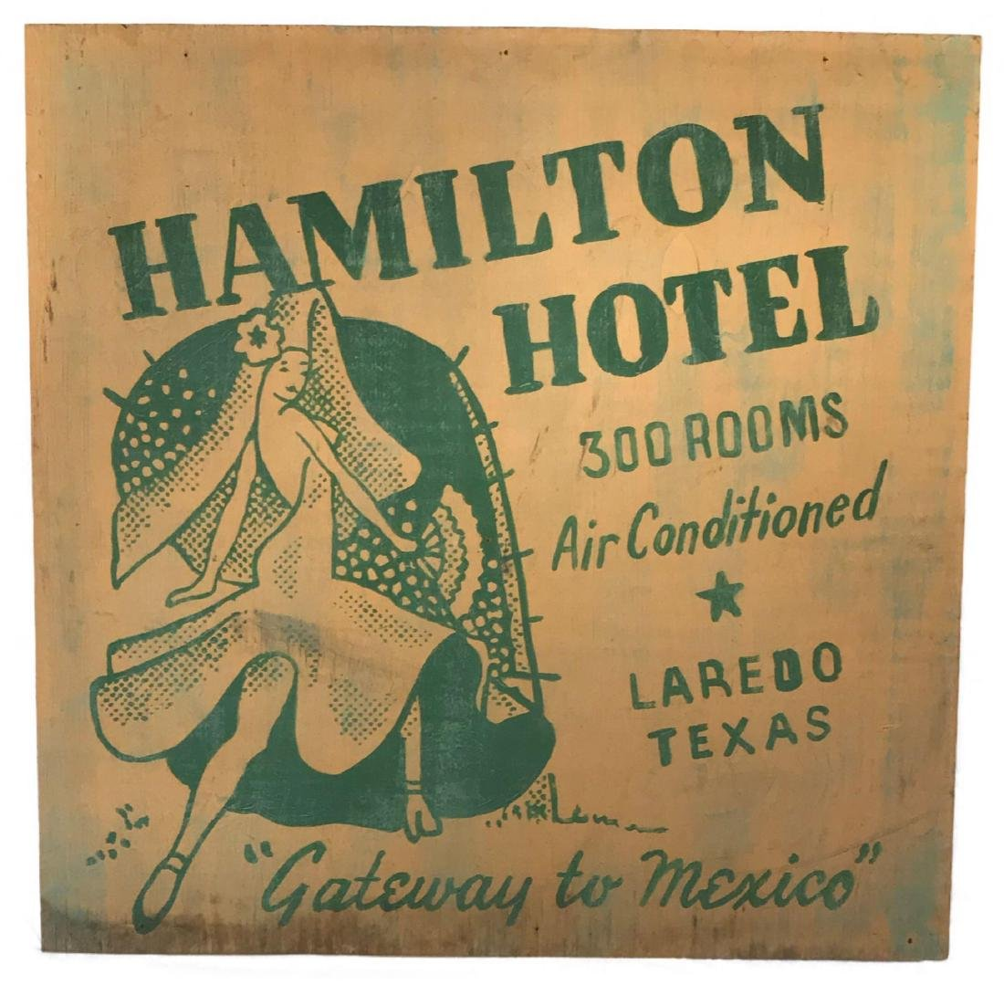 Painted Plywood Sign For The Hamilton Hotel Laredo Texa