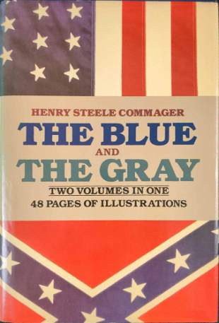 The Blue And The Gray Henry Steel Commager Book