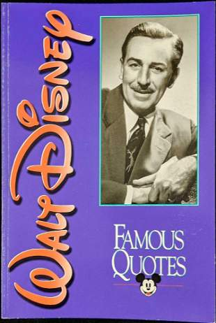 Walt Disney Famous Quotes Edited By Dave Smith