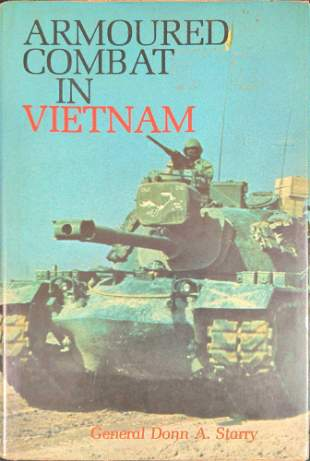 Autographed Armoured Combat In Vietnam By General Donn