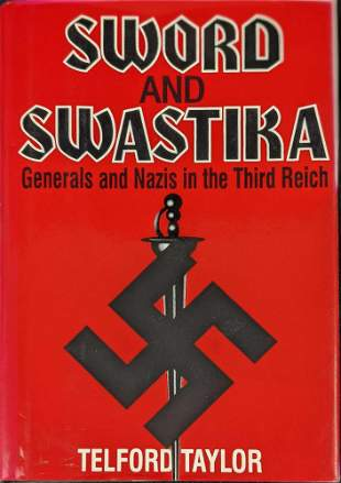Sword And Swastika: Generals and Nazis in the Third