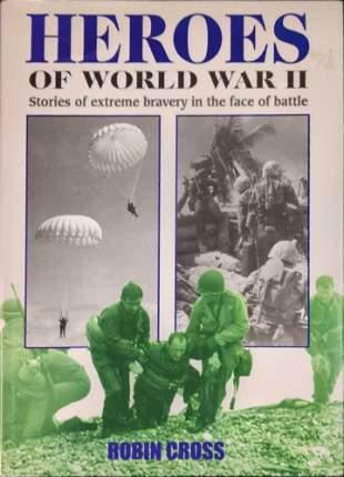 Heroes Of World War II By Robin Cross Hardcover