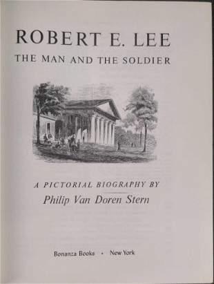 Robert E. Lee: The Man And The Soldier Phillip Van