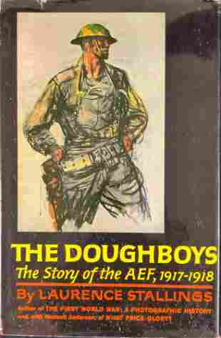 The Doughboys The Story of the AEF 1917-1918 Hardcover