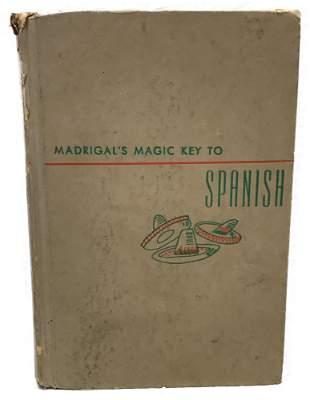 Vintage Book, Madrigal's Magic Key to Spanish,