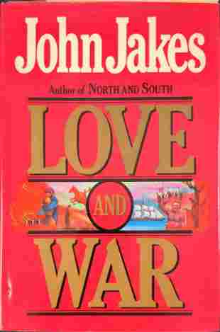 John Jakes Love And War Hardcover 1st Edition
