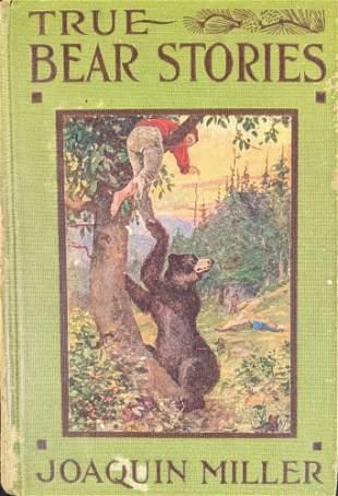 True Bear Stories Hardcover By Joaquin Miller