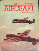 World War II Aircraft By Christopher Chant Hardcover