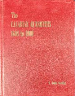 Signed Copy Of The Canadian Gunsmiths 1608 to 1900