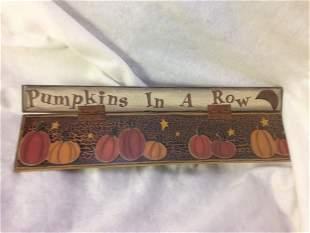 NOS-Halloween Decor wood Sign-Pumpkins in a Row lot 4