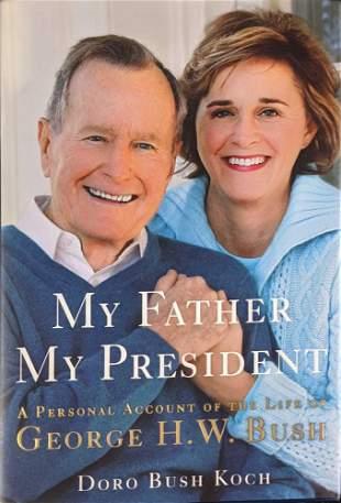 Autographed My Father My President Doro Bush Koch