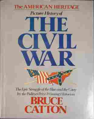 The American Heritage Picture History Of The Civil War