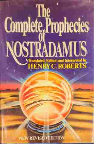 The Complete Prophecies of Nostradamus Hardcover