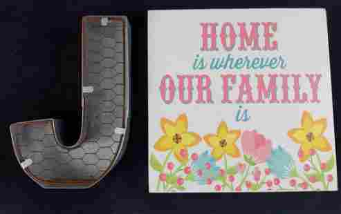 Home Is Whereever And Metal J Signs