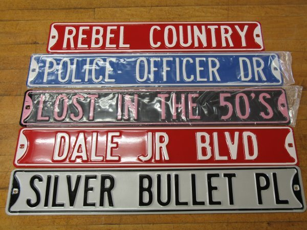 521: NEW COLLECTIBLE EMBOSSED STEEL STREET SIGNS