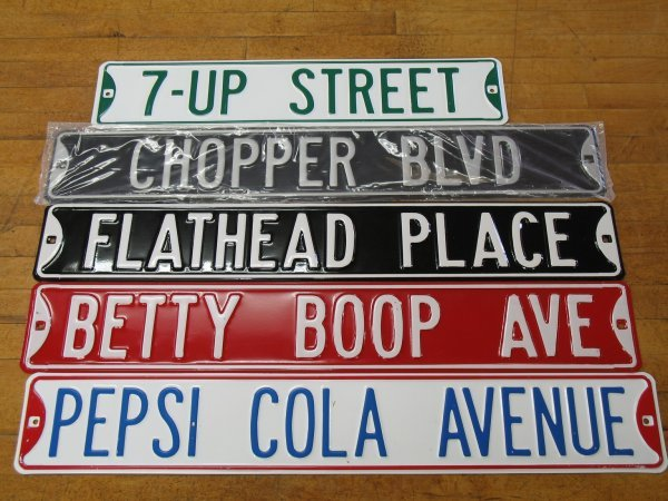 522: NEW COLLECTIBLE EMBOSSED STEEL STREET SIGNS