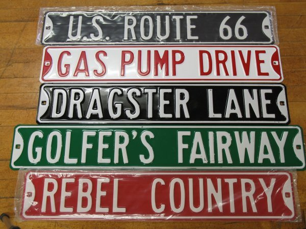 523: NEW COLLECTIBLE EMBOSSED STEEL STREET SIGNS