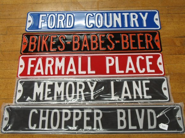 525: NEW COLLECTIBLE EMBOSSED STEEL STREET SIGNS