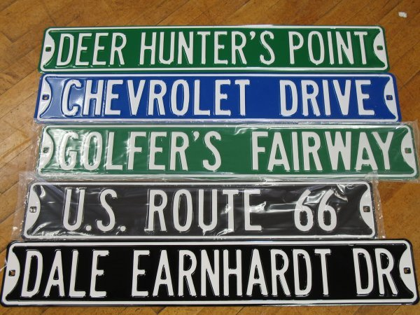 529: NEW COLLECTIBLE EMBOSSED STEEL STREET SIGNS