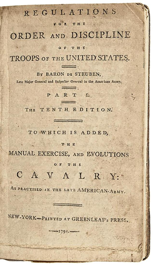 1794 Baron Von Steuben's: Regulations for the Order and