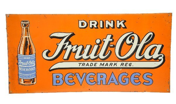 89: Early Tin Fruit-Ola Soda Sign