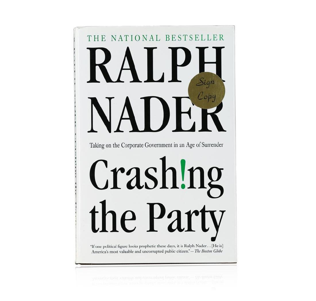 Signed Copy of Crashing the Party: Taking on the