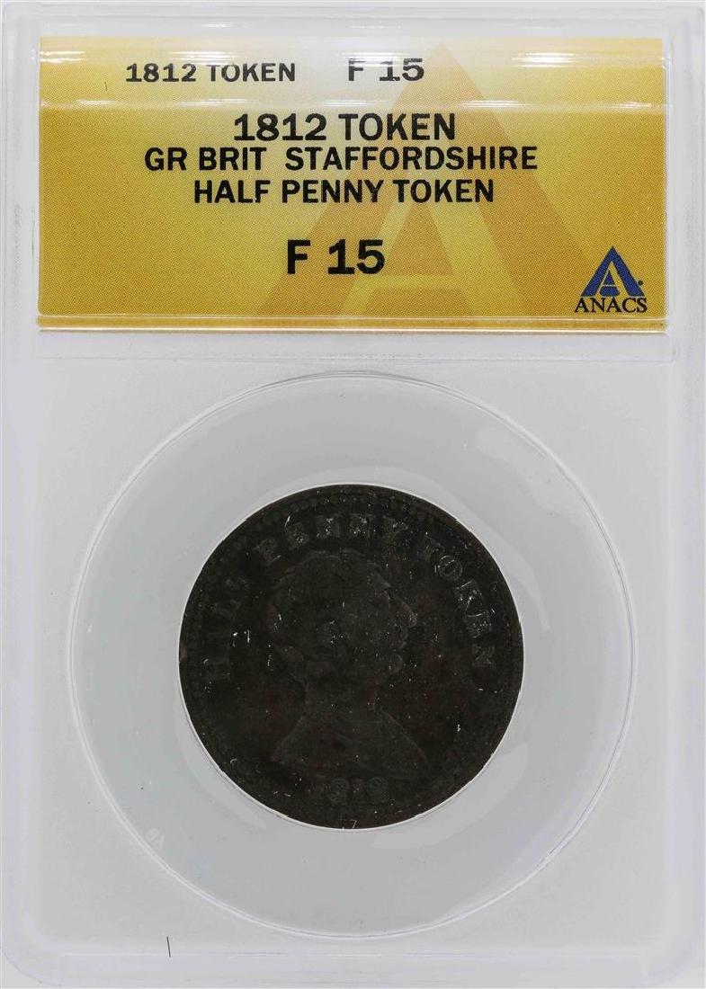 1812 Great Britian Staffordshire 1/2 Penny Token ANACS