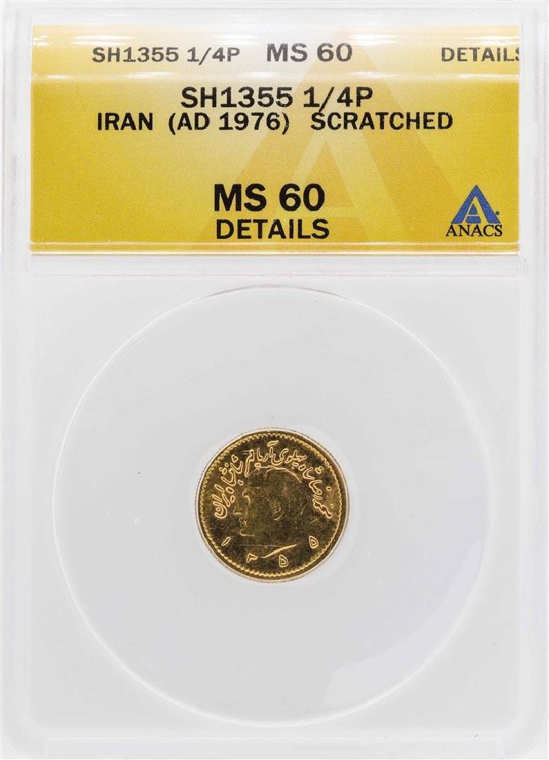 SH1355 (1976) Iran 1/4 Pahlavi Gold Coin ANACS MS60