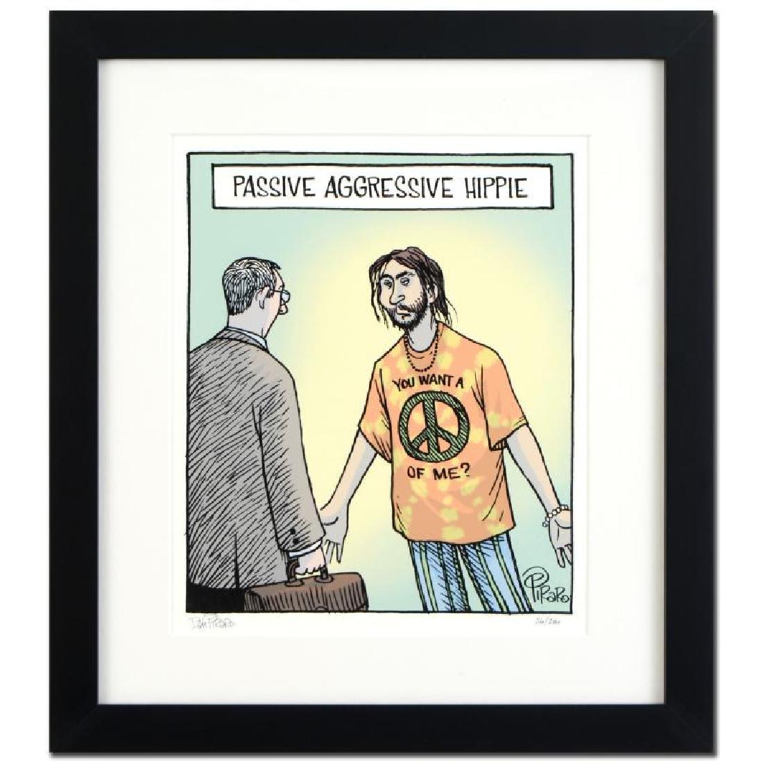 Passive Agressive Hippie by Bizarro