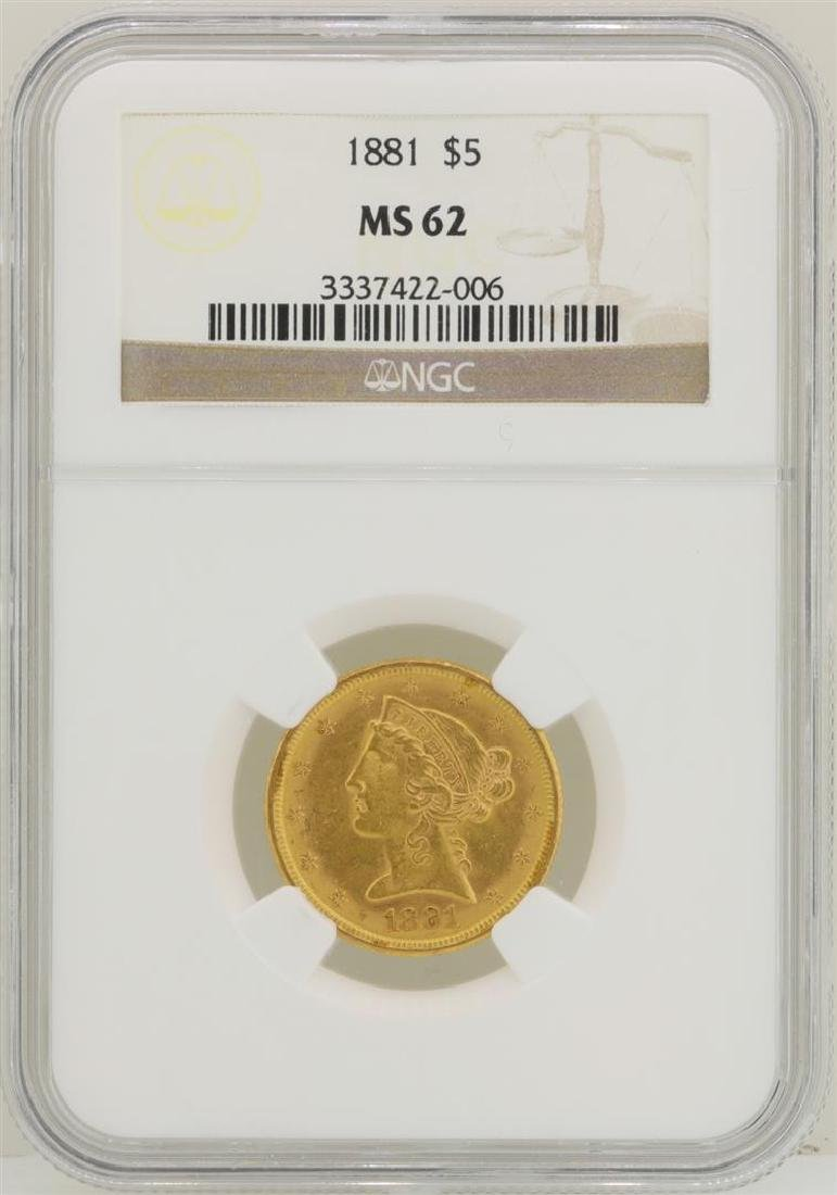 1881 $5 Liberty Head Half Eagle Gold Coin NGC MS62