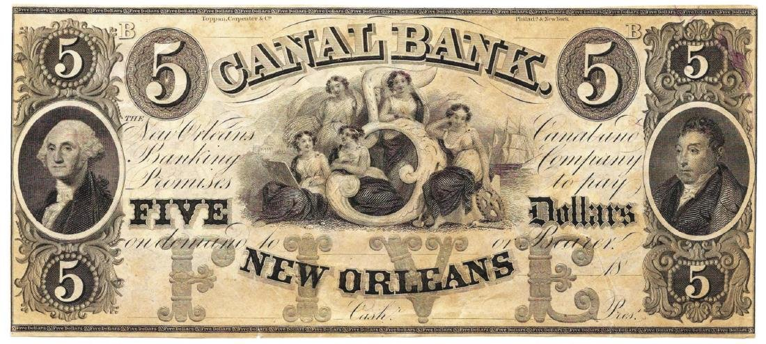 1800's $5 Canal Bank, New Orleans, LA Obsolete Bank
