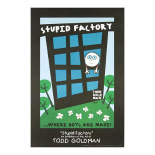 """""""Stupid Factory, Where Boys Are Made!"""" Collectible"""
