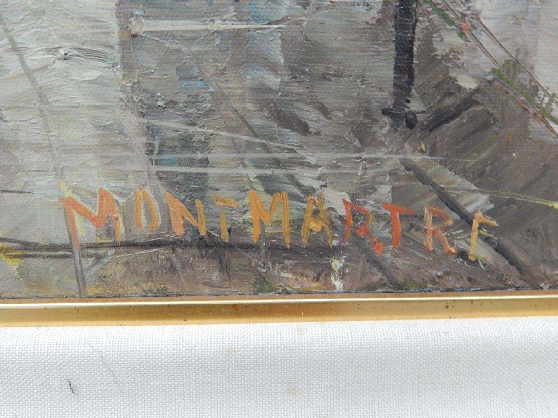 "SIGNED PARIS ""MONTMARTRE"" STREET SCENE OIL WORK - 3"