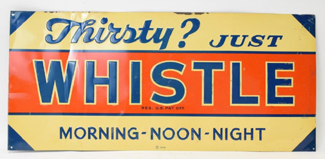 Thirsty? Just Whistle tin sign