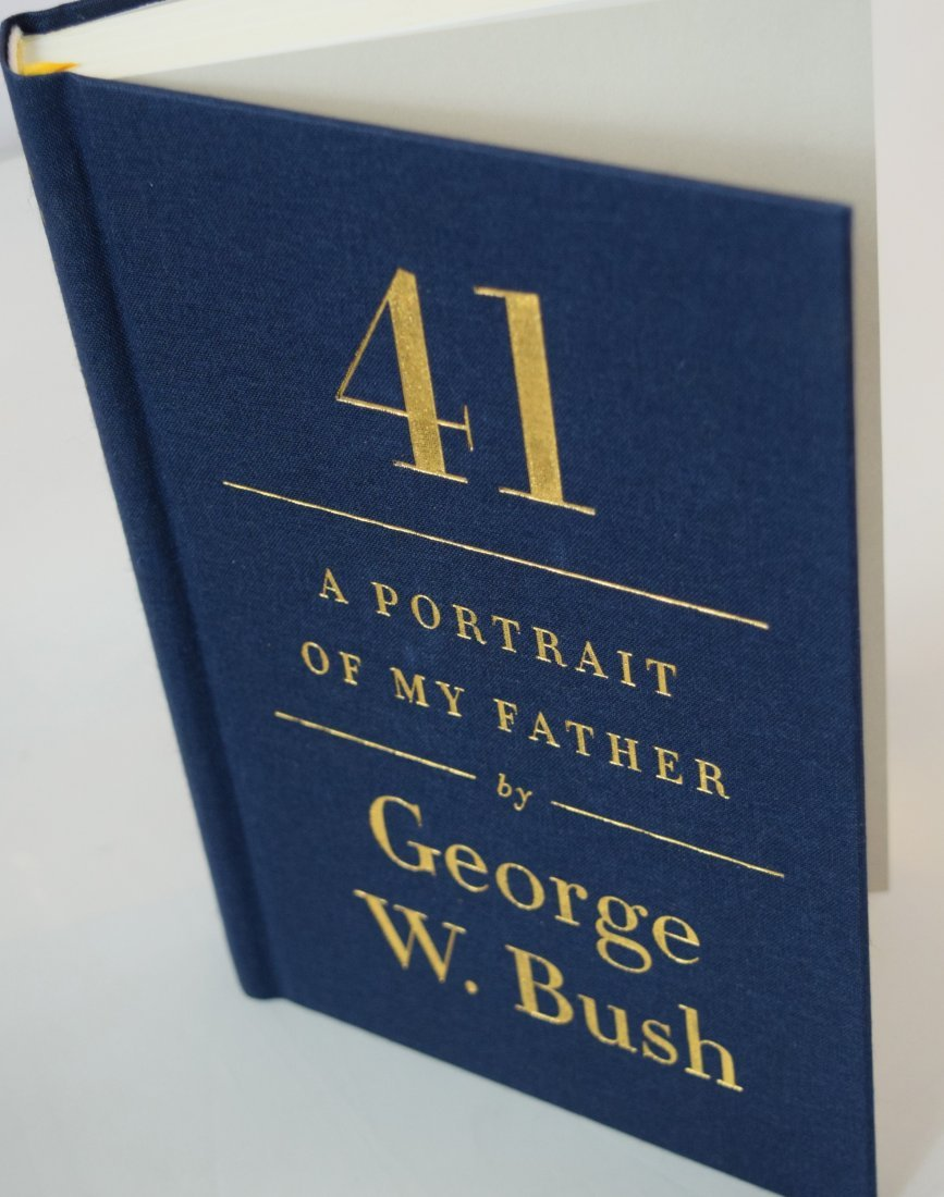 A Portrait of My Father, Signed, George W. Bush - 4