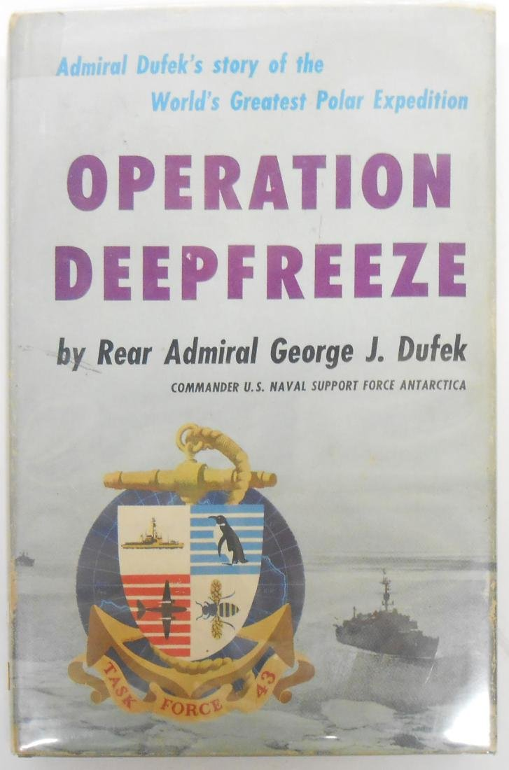 """OPERATION DEEP FREEZE"" BY REAR ADMIRAL GEORGE DUFEK"