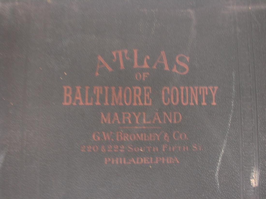 ATLAS OF BALTIMORE COUNTY MARYLAND-BROMLEY, 1898 - 2