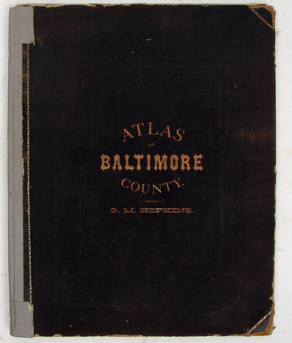 C. M. HOPKINS ATLAS OF BALTIMORE and BALTIMORE COUNTY