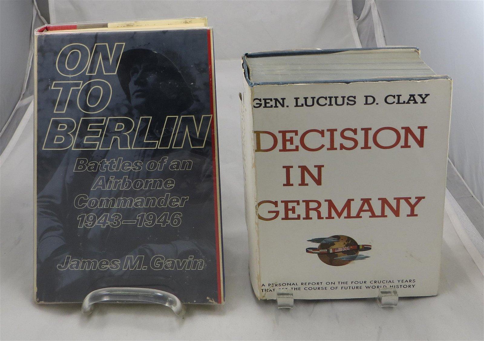 (2) WW2 THEME BOOKS, GEN. CLAY and GEN. GAVIN