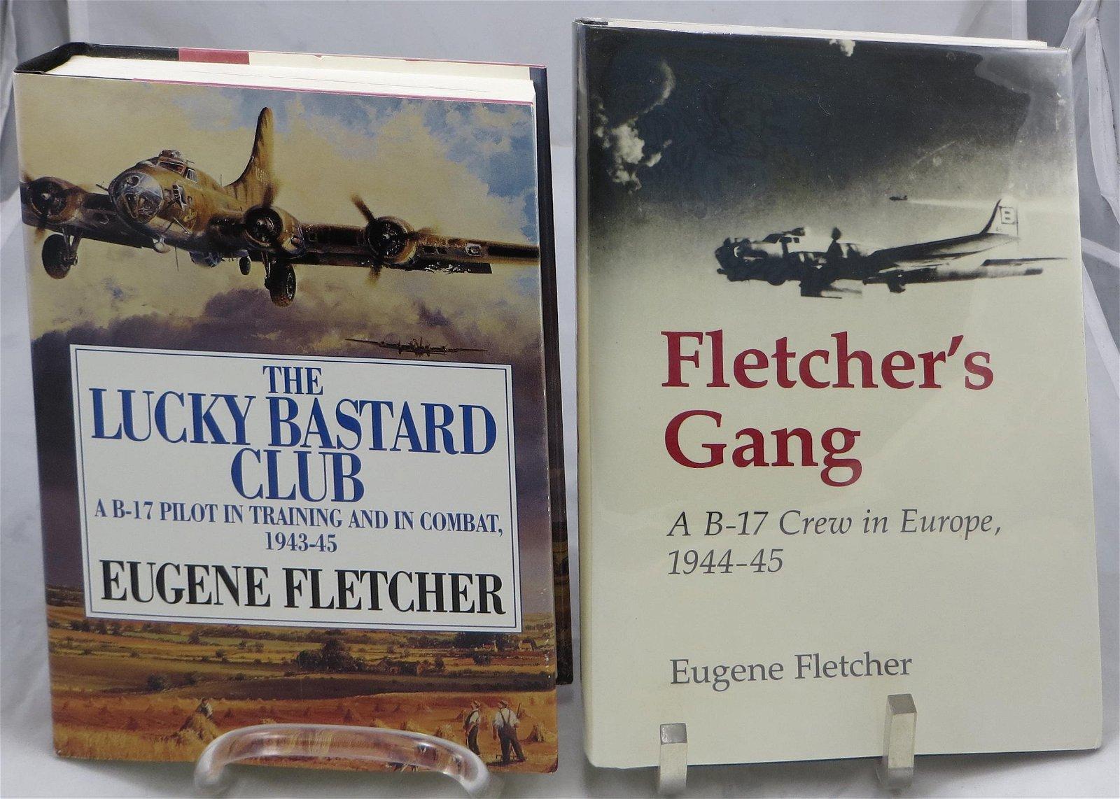 (2) WWII THEME BOOKS, AVIATION, SIGNED EUGENE FLETCHER